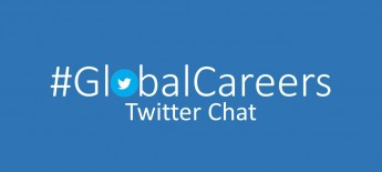 Blue background with white #GlobalCareers Twitter Chat, with Twitter logo in the letter O
