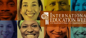 Collage of faces; text reads: International Education Week, US Department of State/US Department of Education