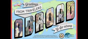 """postcard graphic. Over a cartoon world map background reads """"Greetings from Travelers Abroad: Life After Exchange"""" in stylized text. Inside each of the bubble letters of """"Abroad"""" are photos of travelers with diverse disabilities exploring landmarks, speaking or signing, and working"""